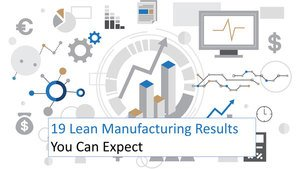 19 lean manufacturing results
