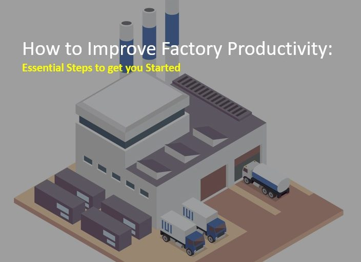 How to improve factory productivity