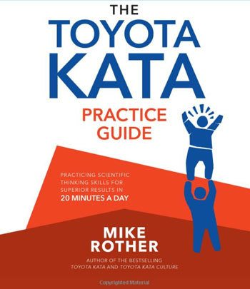 The Best Kaizen Book: The Toyota Kata Practice Guide